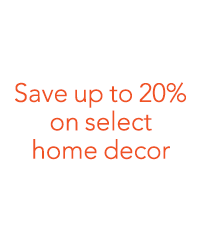 Save up to 20% on select home decor